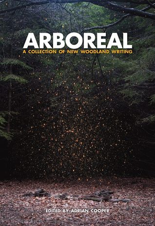 Arboreal: A Collection of Words from the Woods
