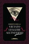 Vietato leggere all'inferno by Roberto Gerilli