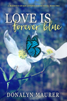 Love Is Forever Blue