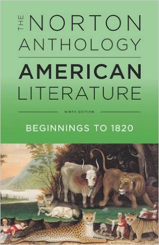 The Norton Anthology of American Literature, Volume A, Beginnings to 1820