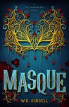 Masque by W.R. Gingell