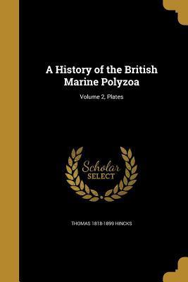 A History of the British Marine Polyzoa; Volume 2, Plates