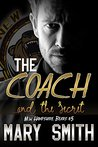 The Coach and the Secret by Mary     Smith