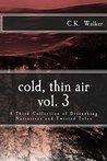 Cold, Thin Air Volume 3