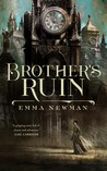 Book cover for Brother's Ruin (Industrial Magic, #1)
