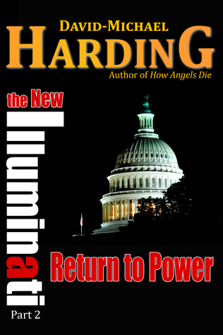 Return to Power: The New Illuminati Part 2