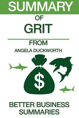 Summary of Grit: From Angela Duckworth