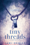 Tiny Threads (Snapdragon #1)