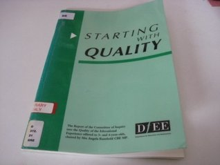 Starting with Quality: Report of the Committee of Inquiry into the Quality of the Educational Experience Offered to 3- and 4-year Olds