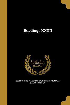 Readings XXXII