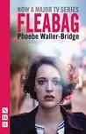Fleabag by Phoebe Waller-Bridge