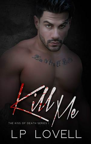 Kill Me Book Cover