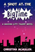 A Shot at the Big Time by Christina McMullen
