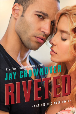 Riveted (Saints of Denver #3)
