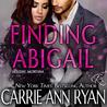Finding Abigail by Carrie Ann Ryan
