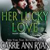 Her Lucky Love by Carrie Ann Ryan