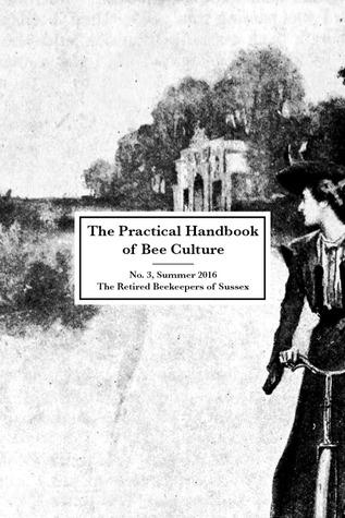 The Practical Handbook of Bee Culture (No. 3, Summer 2016)