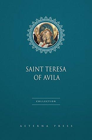Saint Teresa of Avila Collection [6 Books]
