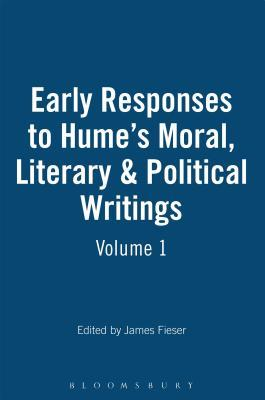 Early Responses to Hume's Moral, Literary & Political Writings