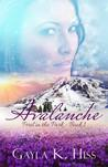 Avalanche by Gayla K. Hiss