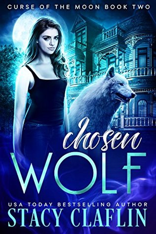 Chosen Wolf (Curse of the Moon #2)