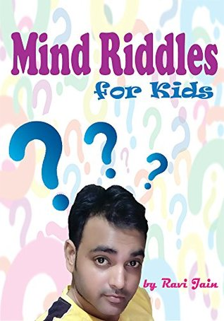 Mind Riddles: Riddles and Brain Teasers For Kids, Short Brain Teasers, Riddle Books Free, Fun with Riddles