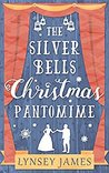The Silver Bells Christmas Pantomime (Luna Bay, #3)