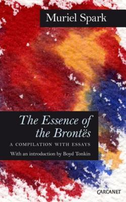 The Essence of the Brontes: A Compilation with Essays