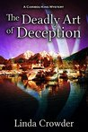 The Deadly Art of Deception (Caribou King Mysteries #1)