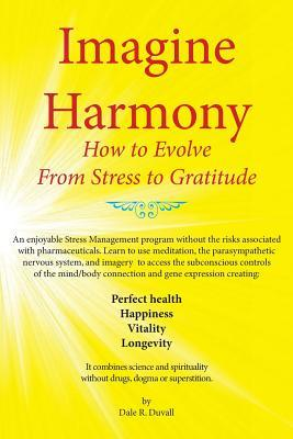 imagine-harmony-how-to-evolve-from-stress-to-gratitude