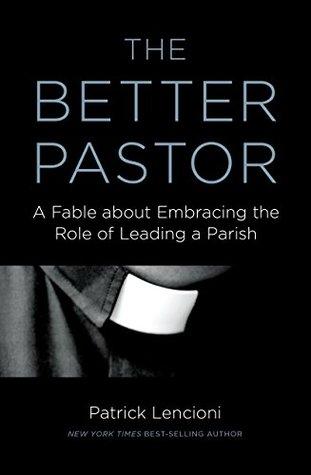 The Better Pastor