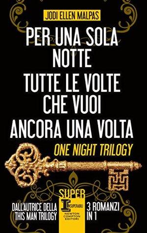 Per una sola notte / Tutte le volte che vuoi / Ancora una volta