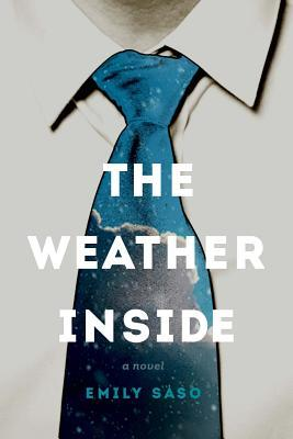 The Weather Inside by Emily Saso