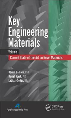 Key Engineering Materials: Current State-Of-The-Art on Novel Materials: Current State-Of-The-Art on Novel Materials