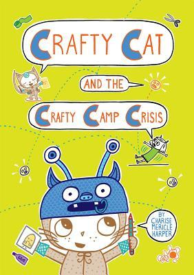 Crafty Cat and the Crafty Camp Crisis (Crafty Cat, #2)
