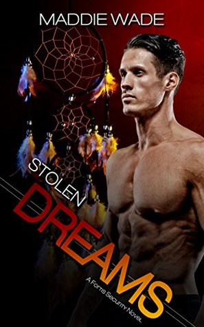 Stolen Dreams by Maddie Wade