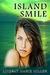 Island Smile by Lindsay Marie Miller