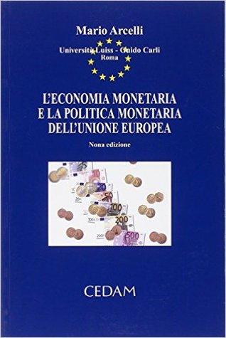 L'economia monetaria e la politica monetaria dell'Unione Europea