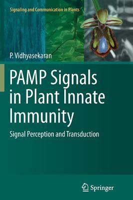 Pamp Signals in Plant Innate Immunity: Signal Perception and Transduction