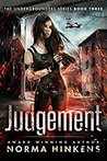Judgement (Undergrounders, #3)