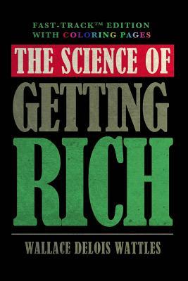 The Science of Getting Rich - Fast-Track Edition with Coloring Pages