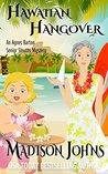 Hawaiian Hangover by Madison Johns