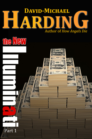 The New Illuminati Part 1 by David-Michael Harding