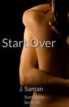 Start Over by J. Saman