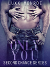 Only You (Second Chance, #1)