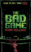 The Bad Game
