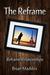 The Reframe: Reframe Relationships