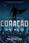 Corao de Ao (Executores, #1)