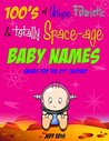 Futuristic Baby Names: Unusual Baby Names