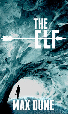 BOOK BLITZ:  The Elf by Max Dune